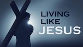 living like jesus at home