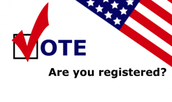 Are you registered to vote?  Is your registration up to date?