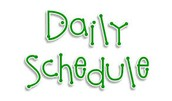Follow daily schedule