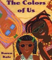 """The Colors of Us"" by Karen Katz"