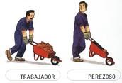 trabajador y perezoso