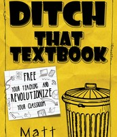 Ditch That Textbook!