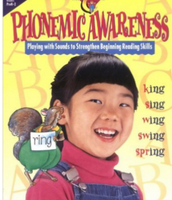 Phonemic Awareness, Playing with Sounds to Strengthen Beginning Reading Skills