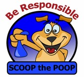 PLEASE SCOOP THE POOP EVERY TIME!