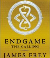 Endgame:  The Calling by James Frey and Nils Johnson