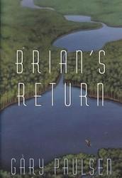Brian's Return: By Gary Paulsen