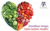 Goodbye, Beige -- Hello, Better Health!
