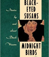 Black-eyed Susans/Midnight birds : stories by and about Black women