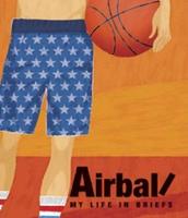 Air Ball My life in Briefs