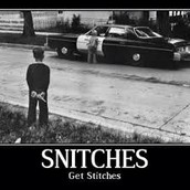 Pet peeves: Snitches