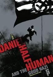 Summary of DANIEL HALF HUMAN and the Good Nazi