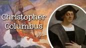 Who is Christopher Columbus? Why is he a villain?