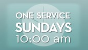 One Service Sundays -  June 28th & July 5th @ 10 AM