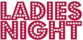 Hey ladies, get ready for a fabulous Ladies Night out!