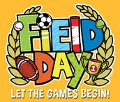 May 27 - Field Day