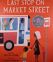 2016 Caldecott Honor - Last Stop on Market Street