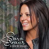 Song 2: ''A little bit stronger'' by Sarah Evens