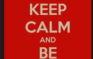 Always stay calm