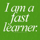 fast learner