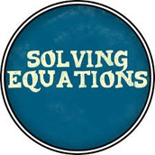 Learn about solving equations
