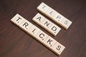 Tips and Tricks: