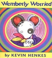 Wemberly Worried (ages 4 - 8)