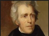 for more information about Andrew Jackson please go to this site listed below