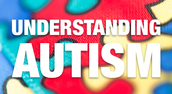 Understanding Autism:  Characteristics and Practices for Challenging Behavior