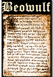Beowulf By: Unknown, Published around 1000 AD