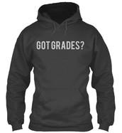 Got Grades? Hoodie