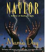 Mama Day by Gloria Naylor