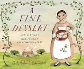 A Fine Dessert: Four Centuries, Four Families, One Delicious Treat by Emily Jenkins
