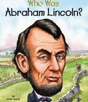 Who was Abraham Lincoln by: Janet B. Pascal