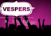 VESPERS - THIS SUNDAY NIGHT - 7:00pm