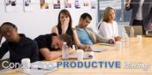 Conducting Productive Meetings