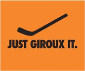 Just Giroux It!!!!! (Claude Giroux, the Flyers Captain)