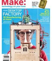 Make Magazine, Your Desktop Factory