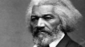 Fredrick Douglass