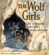 The Wolf Girls: An Unsolved Mystery from History