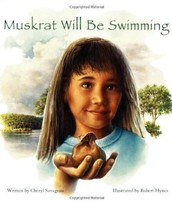 Book of the Month - Muskrat Will Be Swimming by Cheryl Savageau
