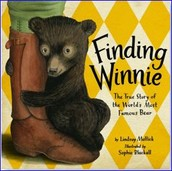 Finding Winnie: The True Story of the World's Most Famous Bear illustrated by Sophie Blackall