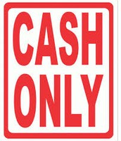 Use cash only