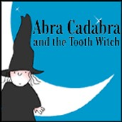 Abra Cadabra and the Tooth Witch