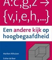 Een andere kijk op hoogbegaafdheid/ M. Althuizen