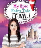 My Epic Fairy Tale Fail by Anna Staniszewski
