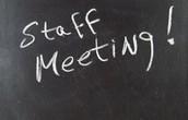 Upcoming Staff Meetings