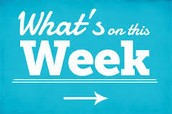 What's Happening This Week!