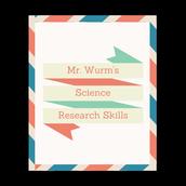 Mr. Wurm's Science Research Skills