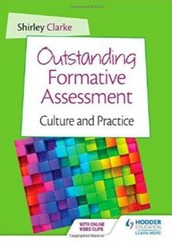 Outstanding Formative Assessment: Culture and Practice by Shirley Clarke