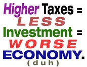 Higher Taxes = Lower Economy